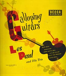 """Galloping Guitars,"" by Les Paul and His Trio"