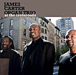 """At the Crossroads,"" by James Carter Organ Trio"
