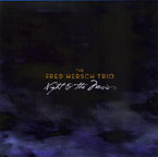 """Night & the Music,"" by Fred Hersch Trio"