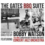 """The Gates BBQ Suite,"" by Bobby Watson & the UMKC Concert Jazz Orchestra"