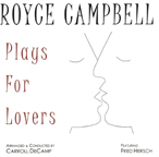 """Plays for Lovers,"" by Royce Campbell"