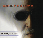 """Sonny, Please,"" by Sonny Rollins"