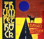 """Trumpet Rock"" by Bryan McCune"