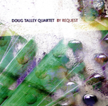 """By Request"" by Doug Talley Quartet"