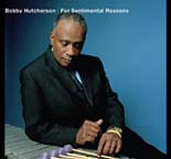 """For Sentimental Reasons,"" by Bobby Hutcherson"