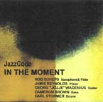 """In the Moment,"" by JazzCode"
