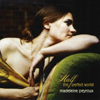 """Half the Perfect World,"" by Madeleine Peyroux"
