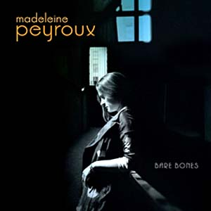 """Bare Bones,"" the latest by Madeleine Peyroux"