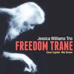 """Freedom Trane,"" by Jessica Williams"