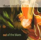 """Out of the Blues,"" by Thom Rotella 4-Tet"