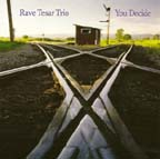 """You Decide,"" by Rave Tesar Trio"