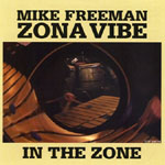 """In the Zone,"" by Mike Freeman Zona Vibe"