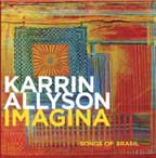 """Imagina: Songs of Brasil,"" by Karrin Allyson"