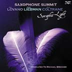 """Seraphic Light,"" by Saxophone Summit"
