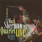 """Live at the Bird's Eye,"" by Mark Sherman Quartet"